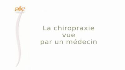 La chiropraxie vue par un médecin